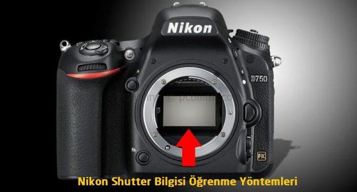 Nikon Shutter Sayısı Nasıl Öğrenilir?